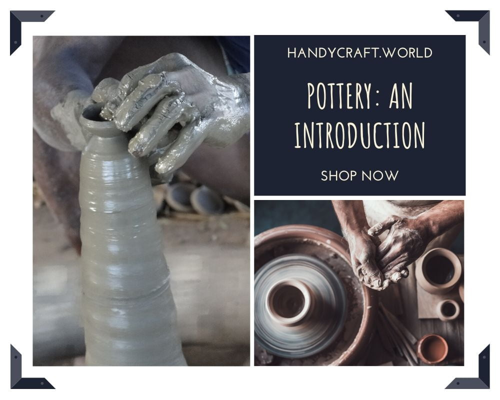 Amazing Pottery in India: An Introduction [Updated 2020]