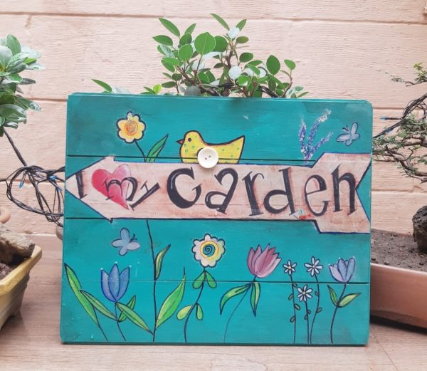 I love my garden Wood plaque