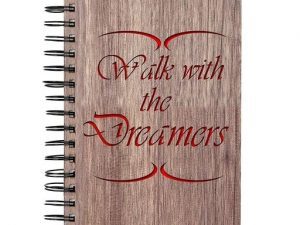 Walk With The Dreamers Printed Notebook