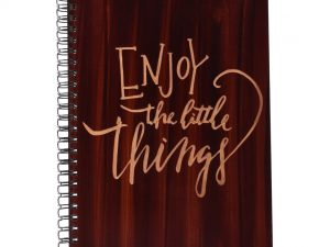Enjoy The Little Things Printed Notebook